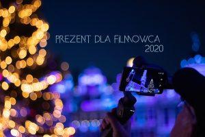 prezent dla filmowca 2020